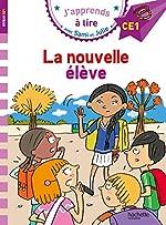 Sami et Julie CE1 La nouvelle élève d'Emmanuelle Massonaud