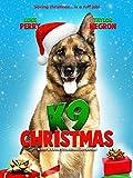 K9 Christmas: Scoot & Kassie's Christmas Adventure