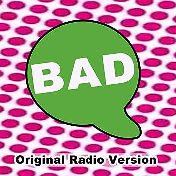 Bad (Original Radio Version & Remix)