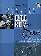 Jumpin' Jim's Ukulele Masters: Lyle Ritz Solos: 15 Chord Solos Arranged by the Ukulele Jazz Master