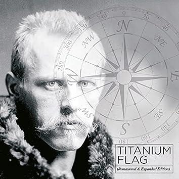 Titanium Flag: Remastered & Expanded