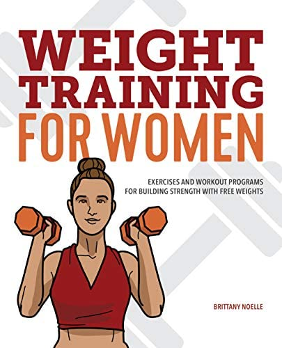 Weight Training for Women Exercises and Workout Programs for Building Strength with Free Weights product image