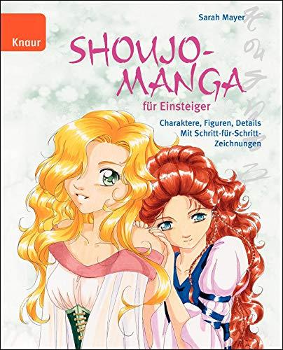Shoujo-Mangas für Einsteiger: Charaktere, Figuren, Details Mit Schritt-für-Schritt-Zeichnungen