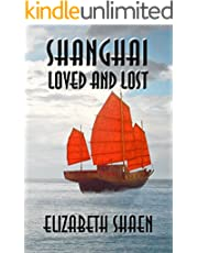 Shanghai: Loved and Lost