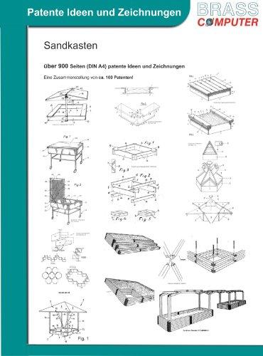 Sandkasten, über 900 Seiten (DIN A4) patente Ideen und Zeichnungen