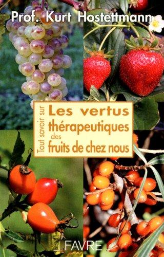 Les vertus thérapeutiques des fruits de chez nous