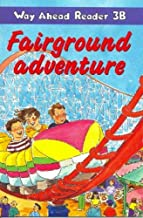 Way Ahead Reader: Fairground Adventure (Way Ahead Readers)
