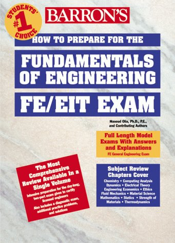 How to Prepare for the FE/EIT Exam: Fundamentals of Engineering (Barron's Fe: Fundamentals of Engineering Exam)