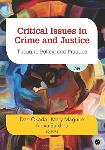 Critical Issues in Crime and Justice: Thought, Policy, and Practice