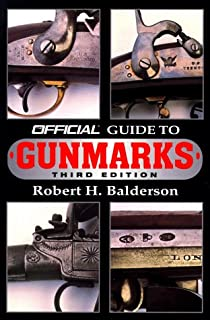 The Official Guide to Gunmarks: Third Edition