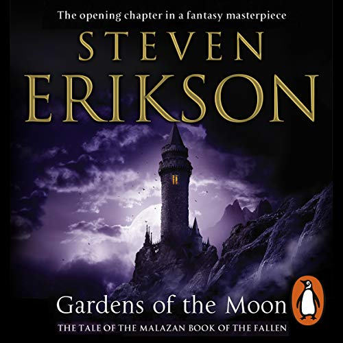 Gardens of the Moon: Malazan Book of The Fallen 1 - Volume 1 audiobook cover art