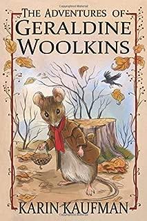 The Adventures of Geraldine Woolkins (Oak Forest Book 1)