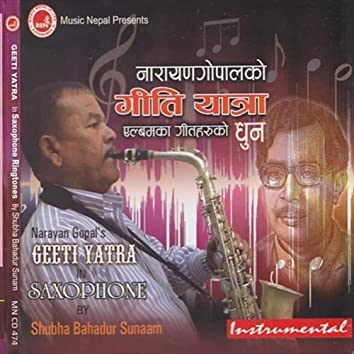 Geeti yatra dhun, NEpali songs