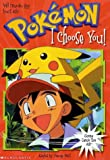 I Choose You (Pokemon Chapter Book)