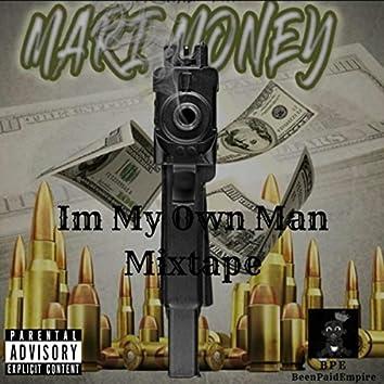 Im My Own Man (Mixtape)