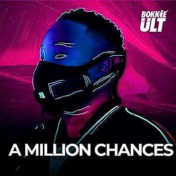 A Million Chances