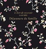 LADUREE - DEJEUNERS DE FAMILLE
