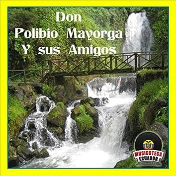 Don Polibio Mayorga y Sus Amigos