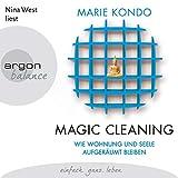 Wie Wohnung und Seele aufgeräumt bleiben: Magic Cleaning 2