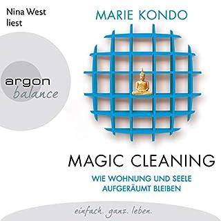 Wie Wohnung und Seele aufgeräumt bleiben     Magic Cleaning 2              Autor:                                                                                                                                 Marie Kondo                               Sprecher:                                                                                                                                 Nina West                      Spieldauer: 5 Std. und 43 Min.     9 Bewertungen     Gesamt 5,0