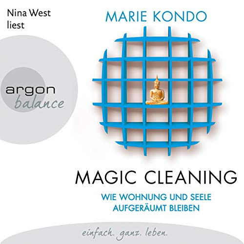 Wie Wohnung und Seele aufgeräumt bleiben     Magic Cleaning 2              By:                                                                                                                                 Marie Kondo                               Narrated by:                                                                                                                                 Nina West                      Length: 5 hrs and 43 mins     Not rated yet     Overall 0.0