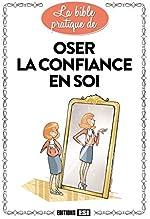 Oser la confiance en soi d'Editions ESI