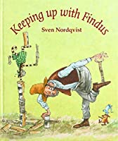 Keeping Up with Findus (Children's Classics)