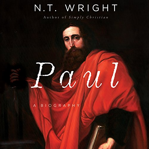 Paul     A Biography              Written by:                                                                                                                                 N. T. Wright                               Narrated by:                                                                                                                                 James Langton                      Length: 15 hrs and 22 mins     15 ratings     Overall 4.9