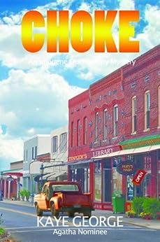 Choke by [Kaye George]