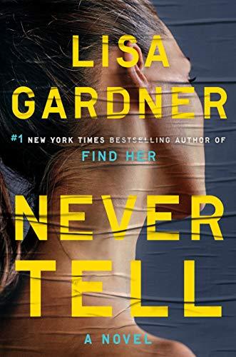 Image of Never Tell: A Novel (Detective D. D. Warren)