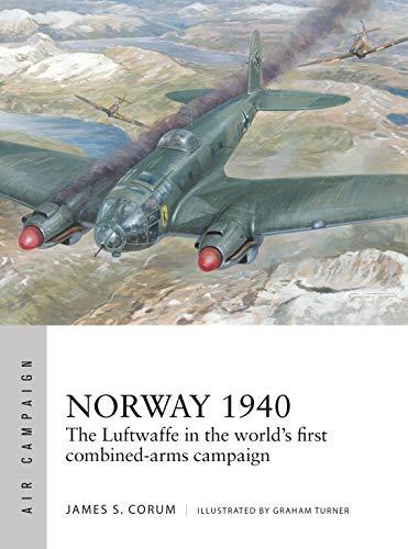 Norway 1940: The Luftwaffe's Scandinavian Blitzkrieg (Air Campaign)