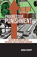 Progressive Punishment (Alternative Criminology)