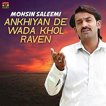 Ankhiyan De Wada Khol Raven - Single