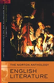 The Norton Anthology of English Literature: Volume C: The Restoration and the Eighteenth Century