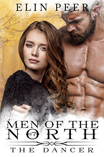 The Dancer (Men of the North Book 7) by [Elin Peer, Book Cover by Design]