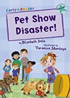 Pet Show Disaster!: (Turquoise Early Reader)