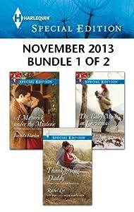 Harlequin Special Edition November 2013 - Bundle 1 of 2: An Anthology