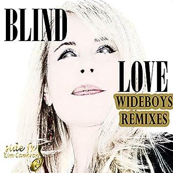 Blind Love Wideboys Remixes