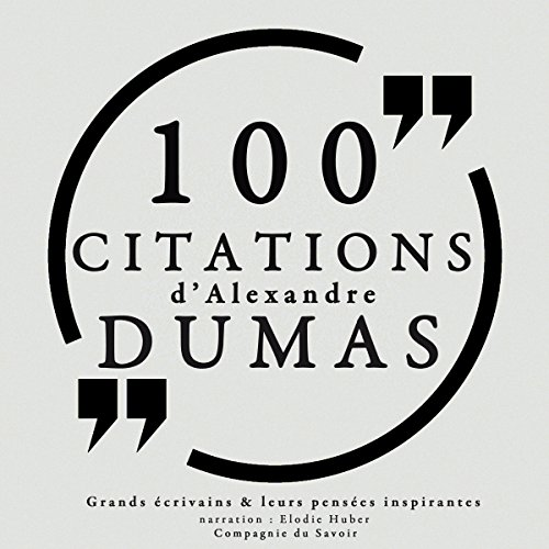 Couverture de 100 citations d'Alexandre Dumas père