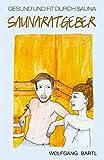 51M9QlRgmVL. SL160  - Schwitzbad in der Sauna für Körper und Seele