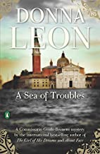 A Sea of Troubles by Donna Leon (2009-08-25)