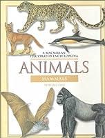 Animals: 1 (Macmillan Illustrated Encyclopedia) 002865417X Book Cover