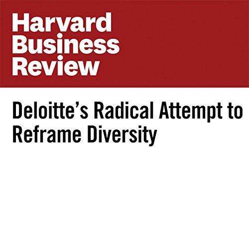 Deloitte's Radical Attempt to Reframe Diversity copertina