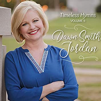 Timeless Hymns, Vol. II
