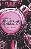 The Portable Disruption Generator: A Bibliomantic Oracular Device