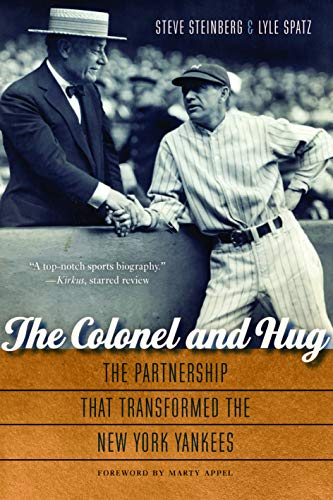 The Colonel and Hug: The Partnership That Transformed the New York...