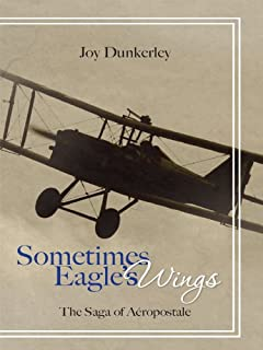 Sometimes Eagles Wings: the Saga of Aéropostale