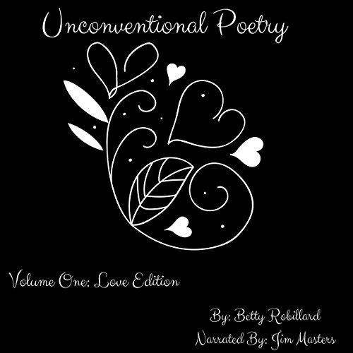 Unconventional Poetry, Volume 1: Love Edition audiobook cover art