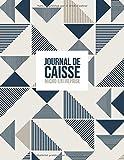 Journal de caisse micro-entreprise: Journal de caisse, registre comptable pour Auto-Entrepreneurs...