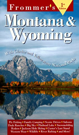 Frommer's Montana & Wyoming (1st ed)